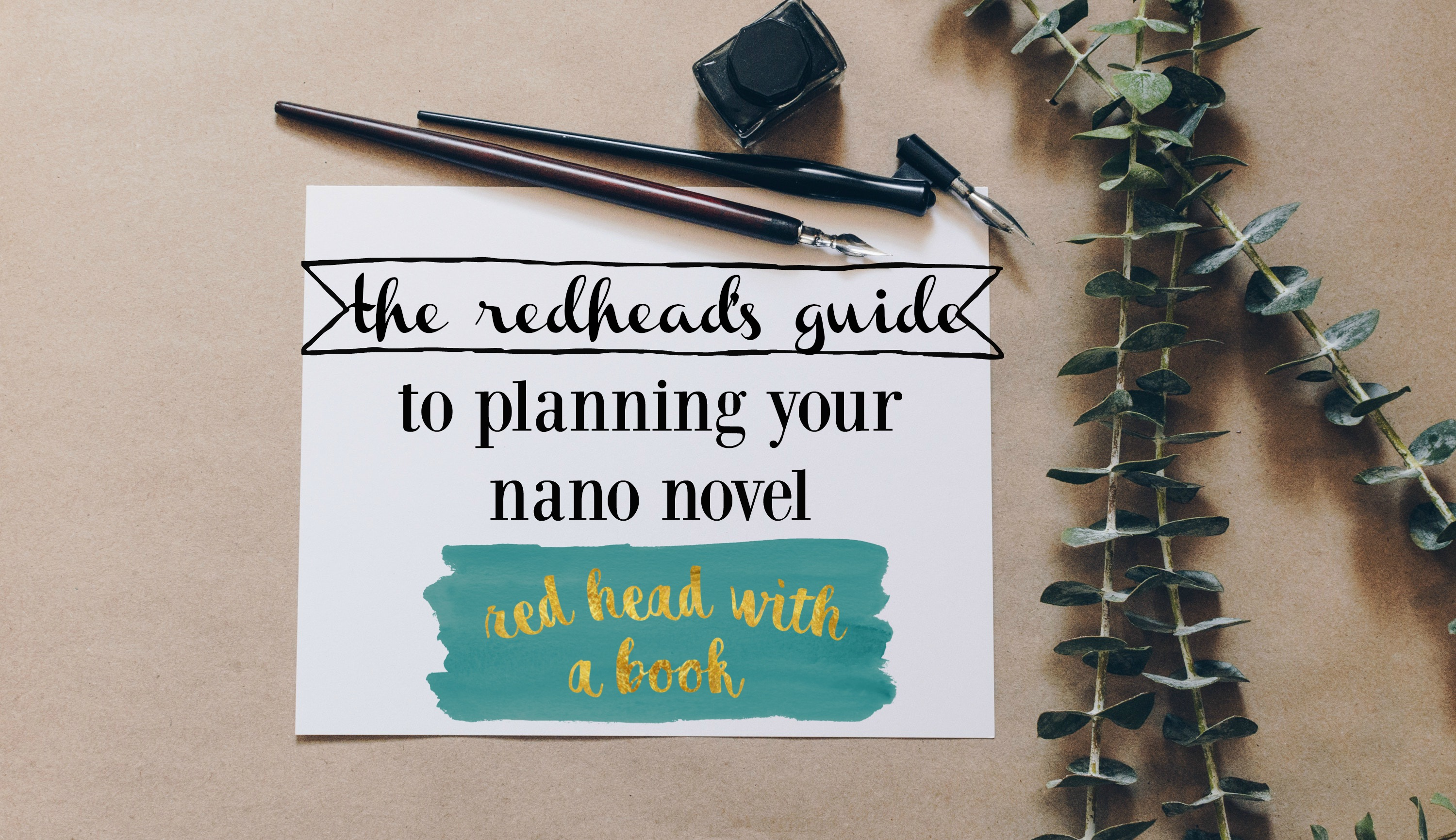 The Redhead's Guide to PLANNING your Nano Project