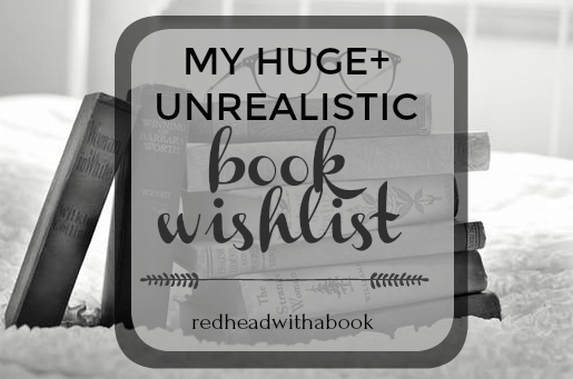 My HUGE+unrealistic Book Wishlist