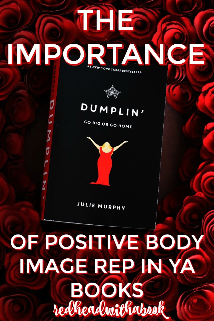 THE IMPORTANCE OF BODY POSITIVITY REP. IN YA BOOKS